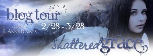 Shattered Grace_K Anne Raines_Banner Blog Tour Banner
